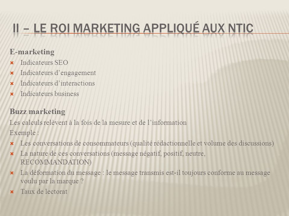 II – Le Roi Marketing appliqué aux ntic