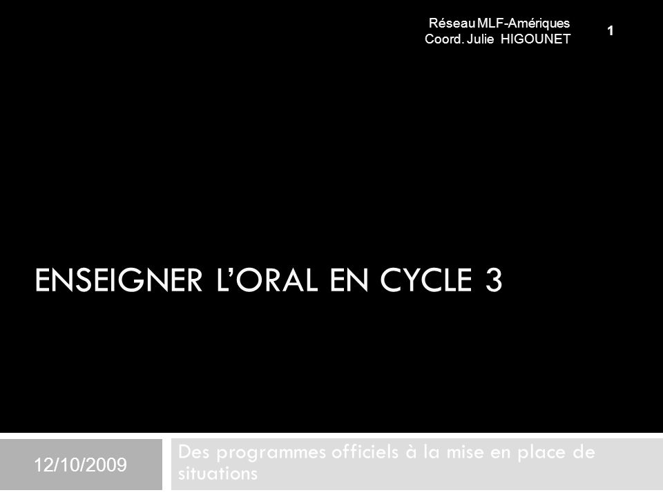 ENSEIGNER L'ORAL EN CYCLE 3