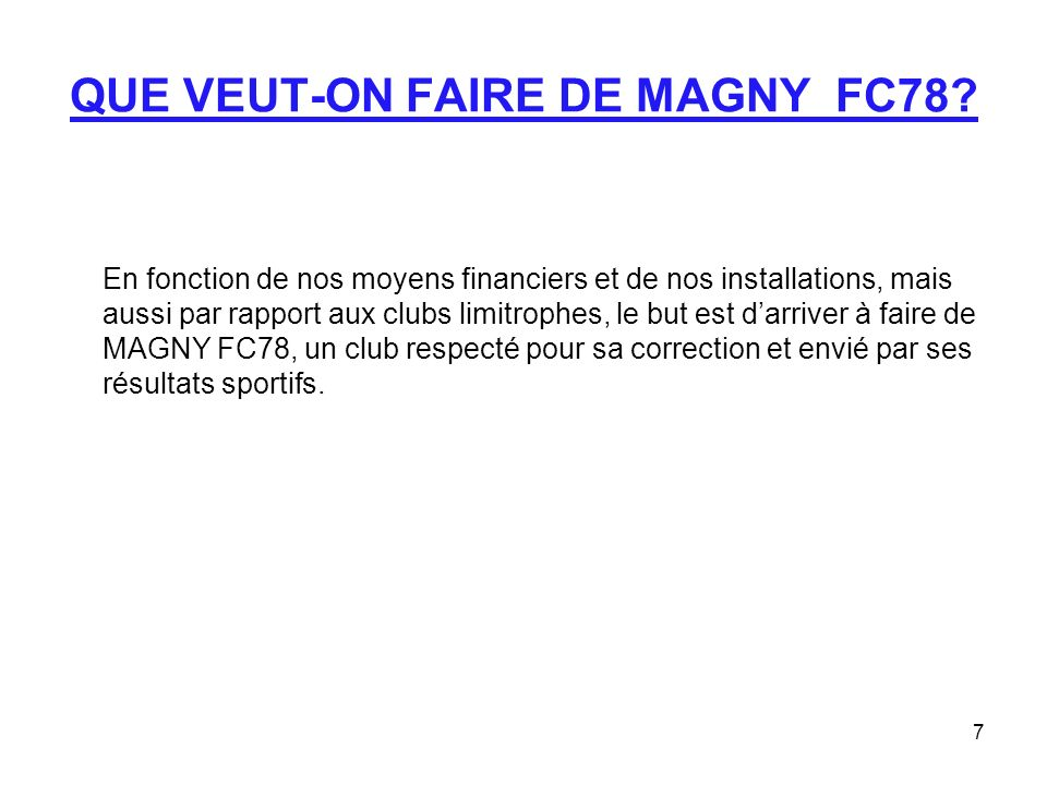 QUE VEUT-ON FAIRE DE MAGNY FC78