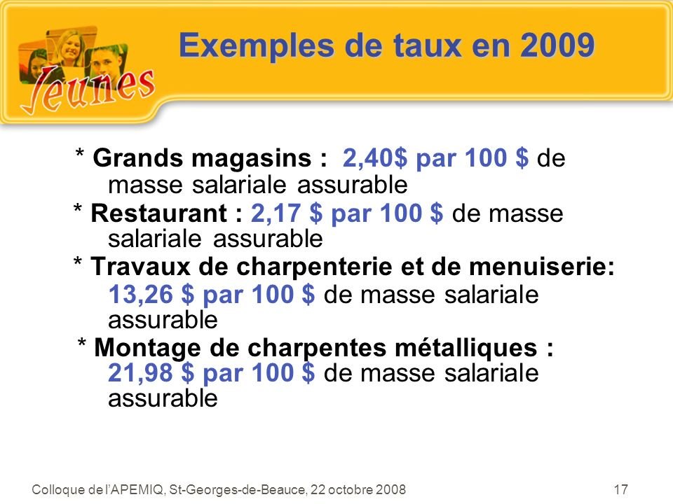 * Grands magasins : 2,40$ par 100 $ de masse salariale assurable