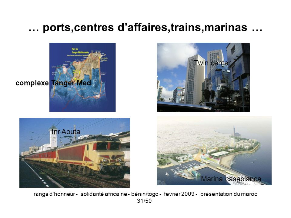 … ports,centres d'affaires,trains,marinas …