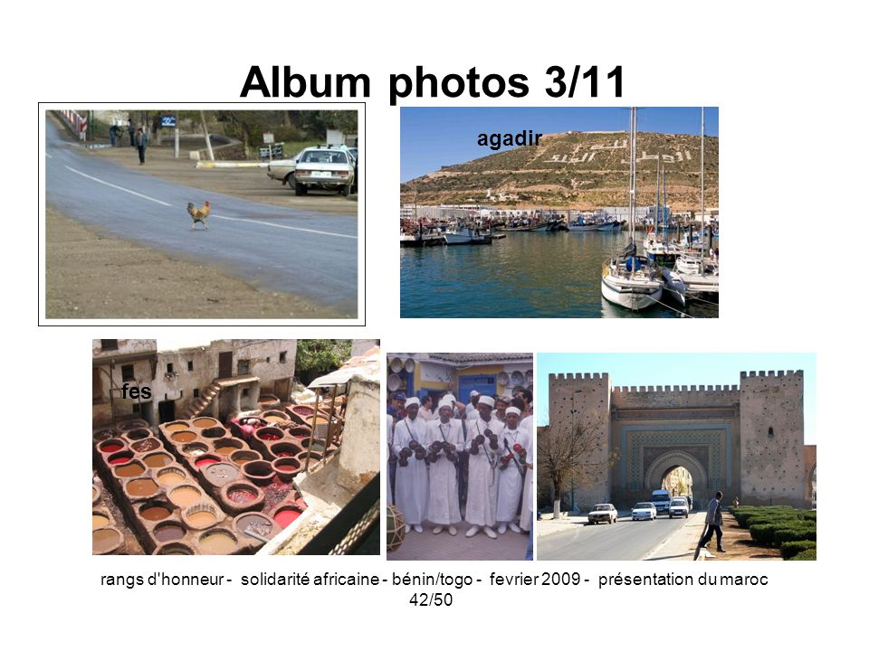 Album photos 3/11 agadir Fes el btana fes