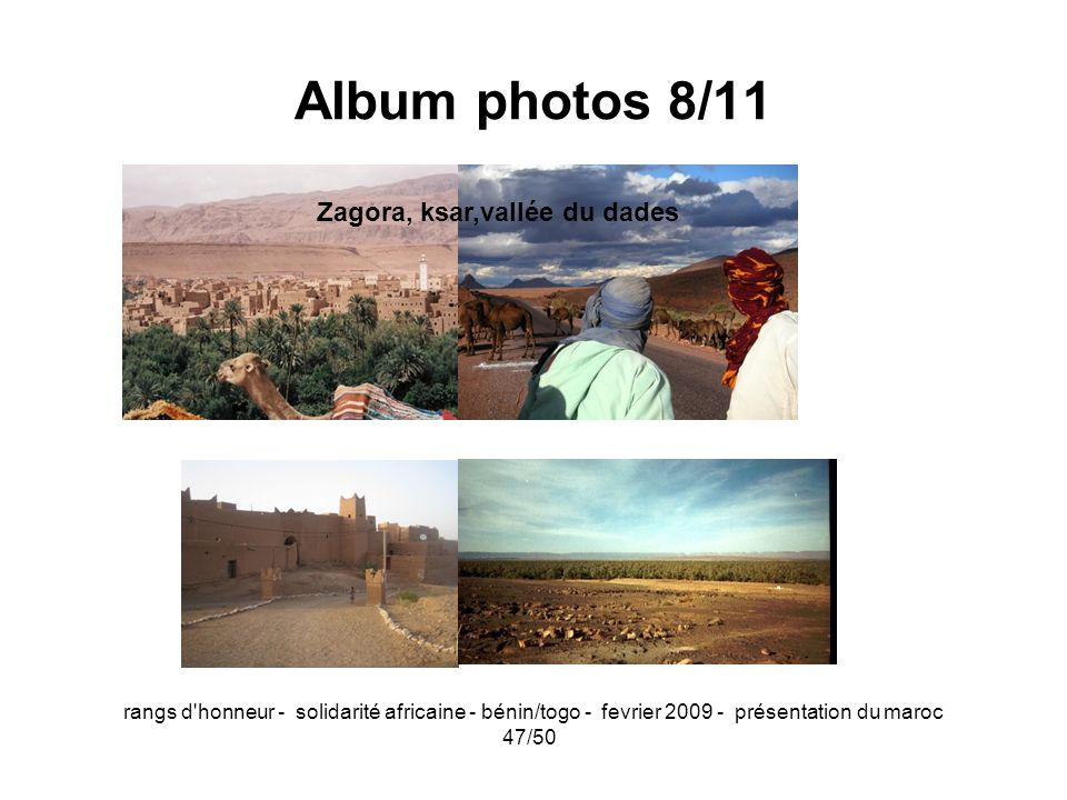 Album photos 8/11 Zagora, ksar,vallée du dades