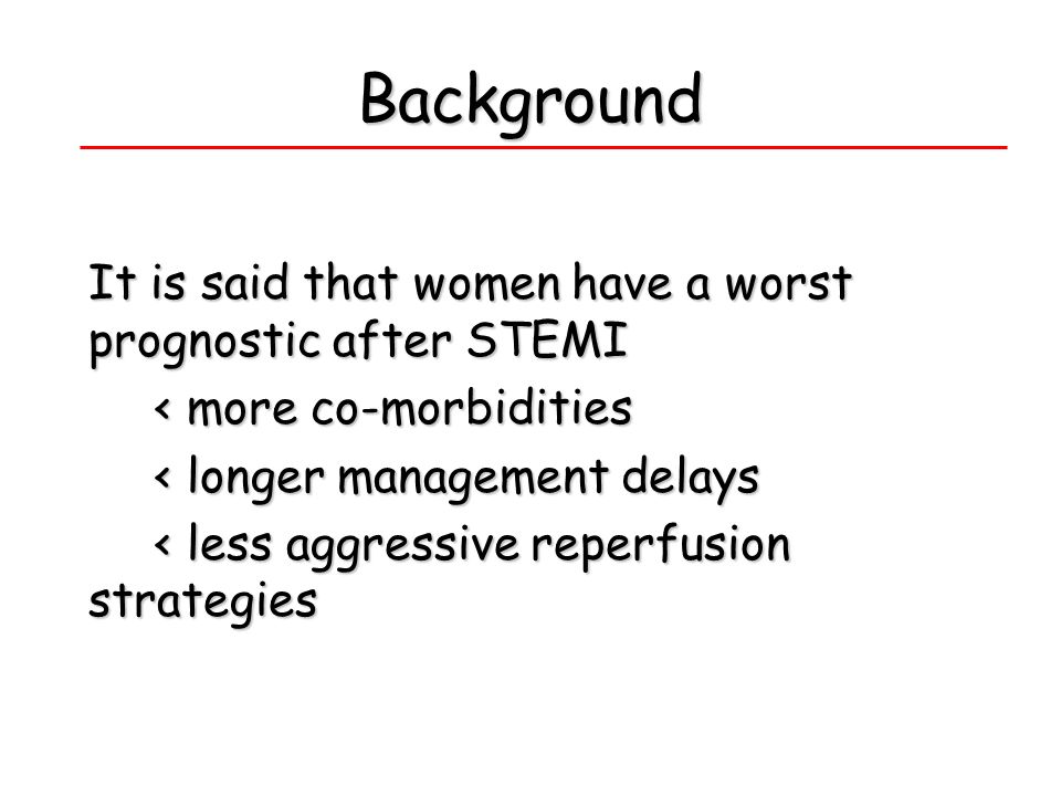 Background It is said that women have a worst prognostic after STEMI
