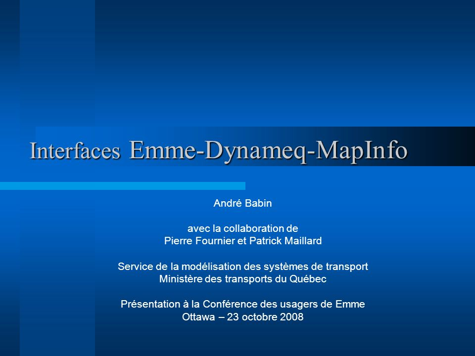 Interfaces Emme-Dynameq-MapInfo