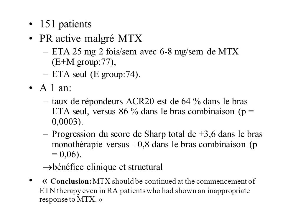 151 patients PR active malgré MTX A 1 an:
