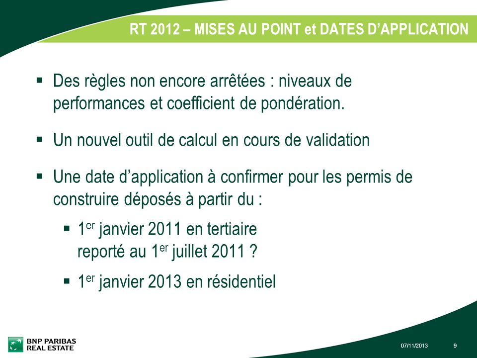 RT 2012 – MISES AU POINT et DATES D'APPLICATION