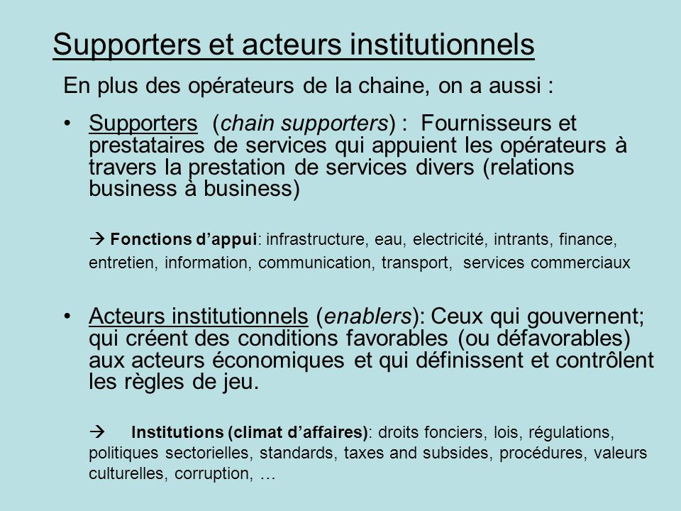 Supporters et acteurs institutionnels