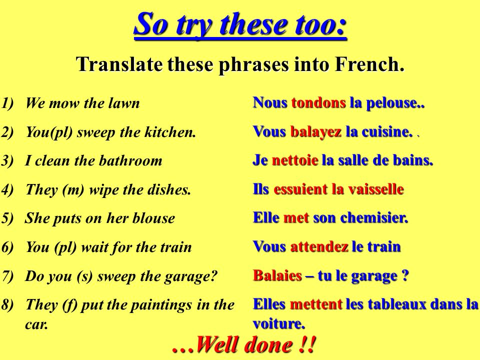 Translate these phrases into French.