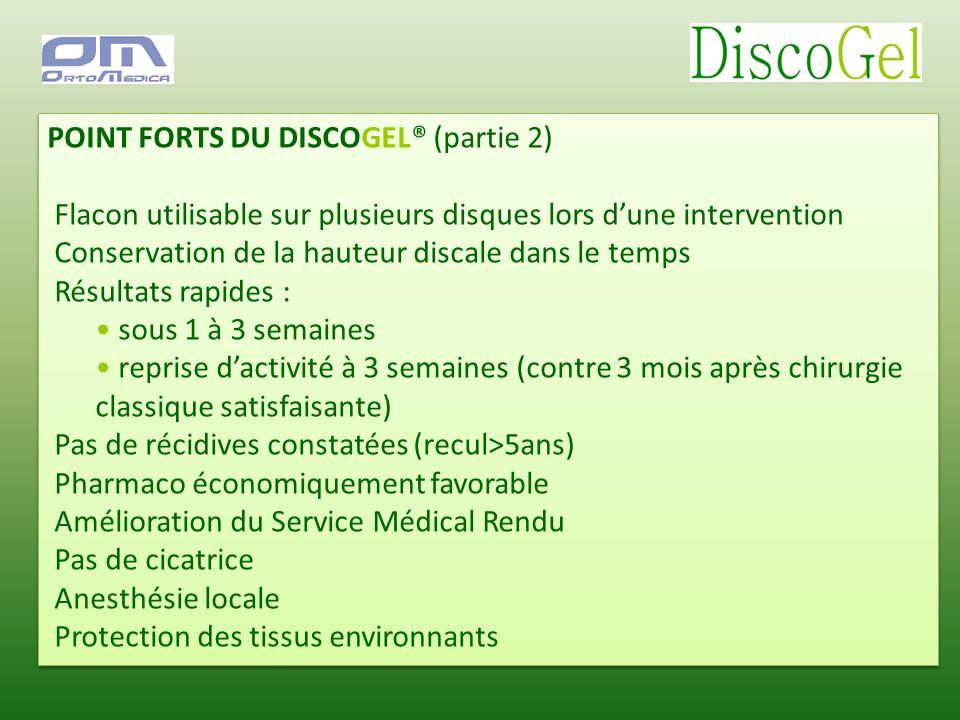 POINT FORTS DU DISCOGEL® (partie 2)