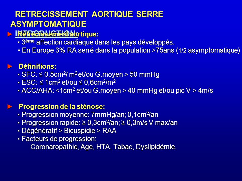 RETRECISSEMENT AORTIQUE SERRE ASYMPTOMATIQUE INTRODUCTION: