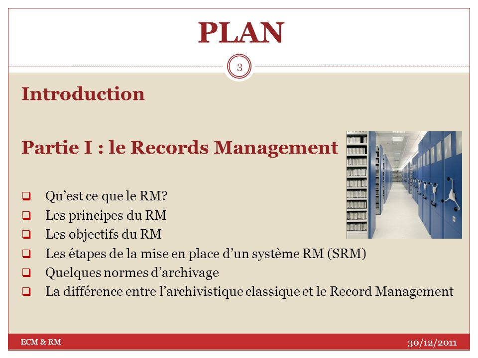 PLAN Introduction Partie I : le Records Management
