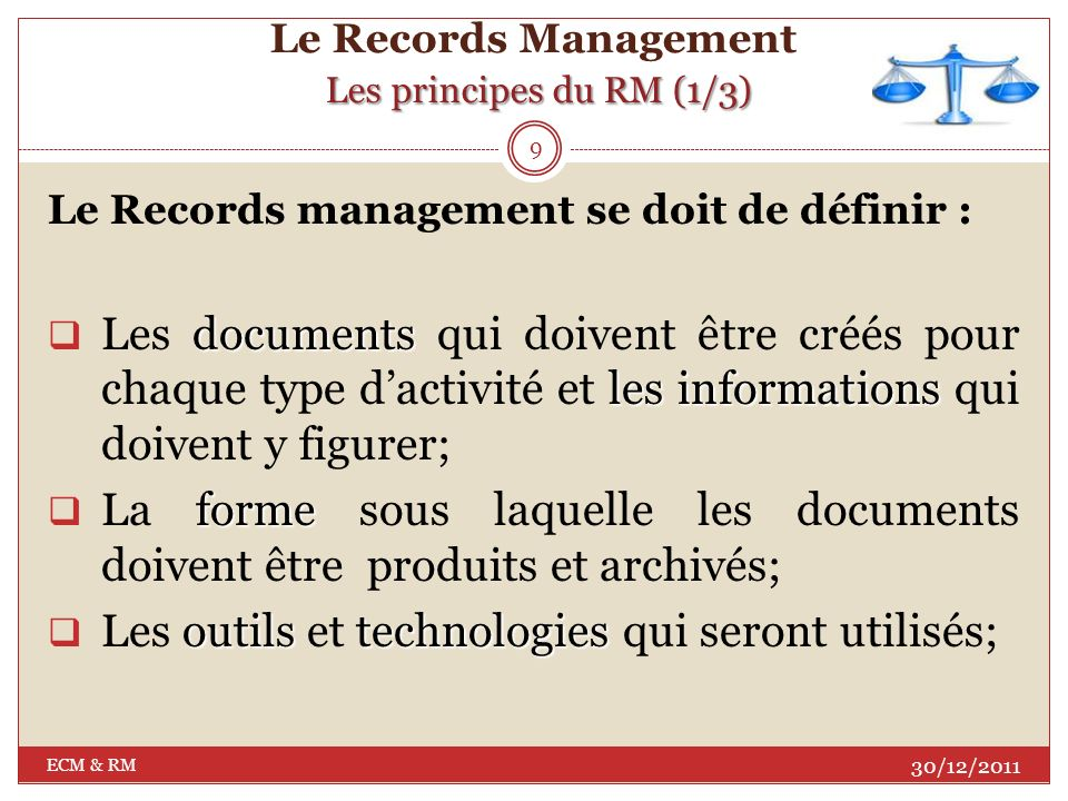 Le Records Management Les principes du RM (1/3)