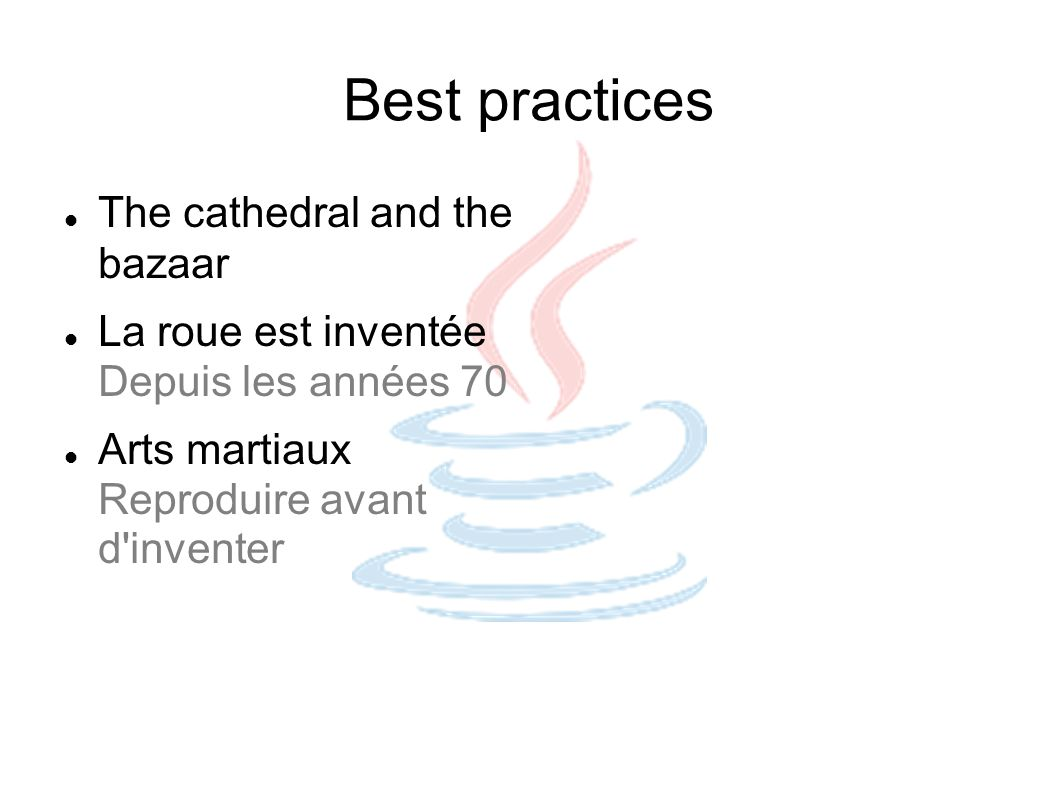 Best practices The cathedral and the bazaar