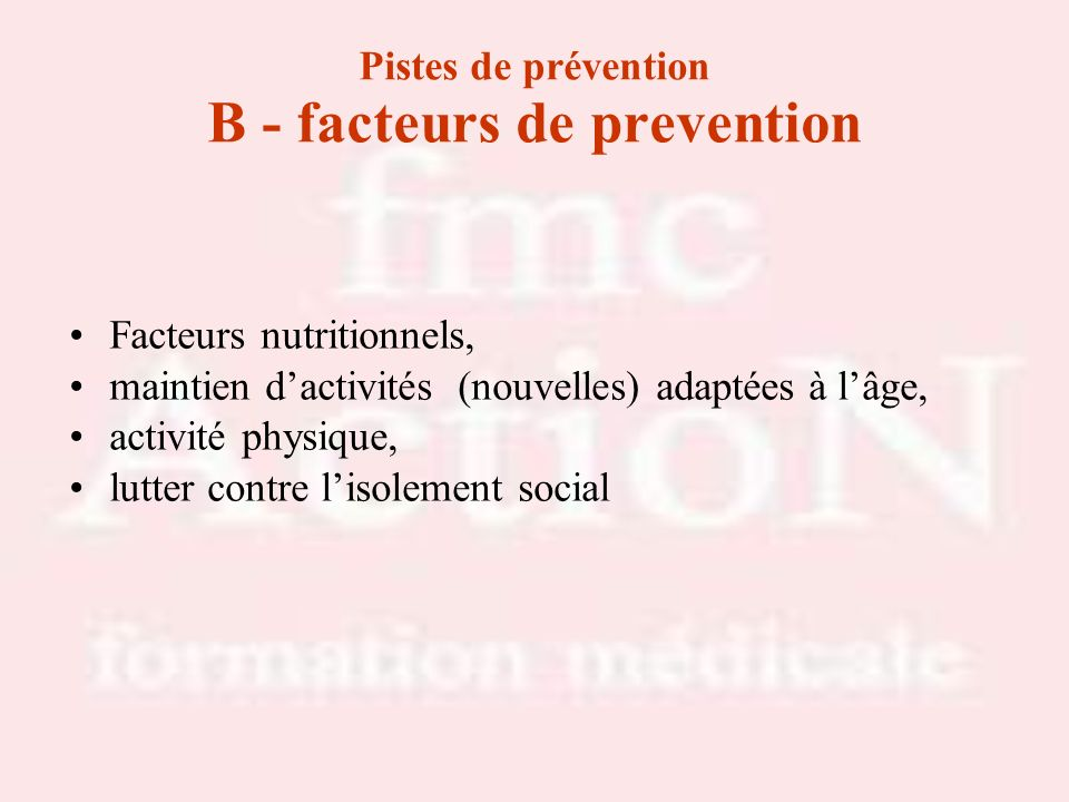 Pistes de prévention B - facteurs de prevention