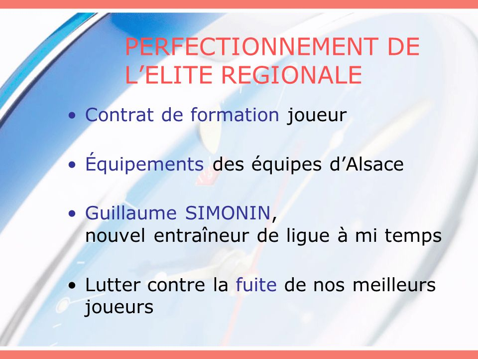 PERFECTIONNEMENT DE L'ELITE REGIONALE