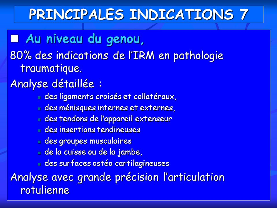 PRINCIPALES INDICATIONS 7