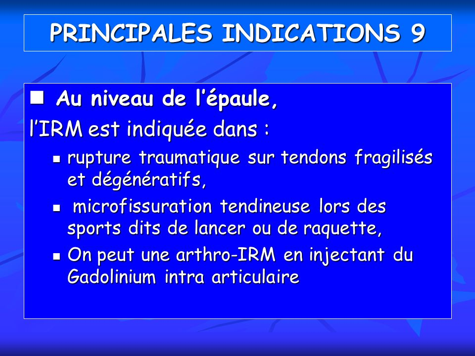 PRINCIPALES INDICATIONS 9