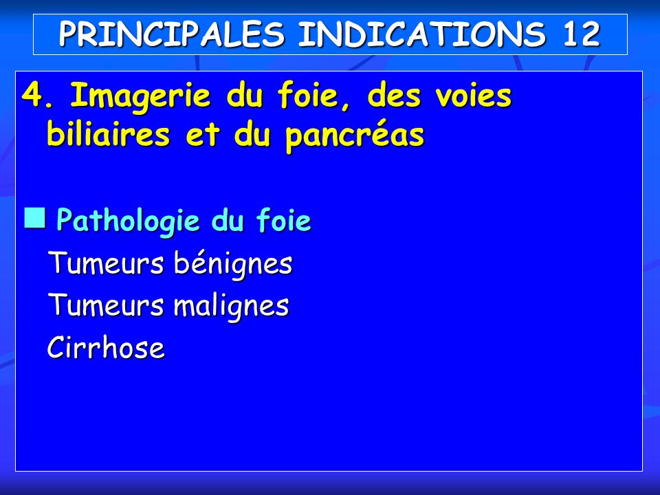 PRINCIPALES INDICATIONS 12