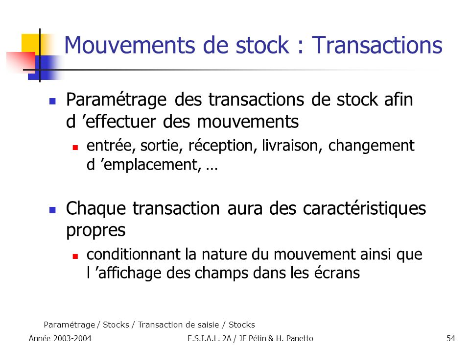 Mouvements de stock : Transactions