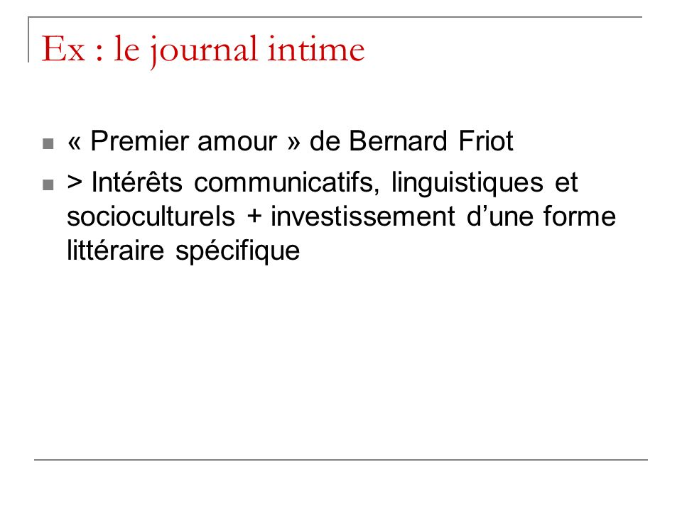 Ex : le journal intime « Premier amour » de Bernard Friot