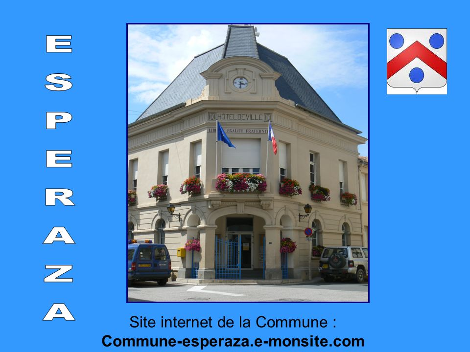 Site internet de la Commune : Commune-esperaza.e-monsite.com