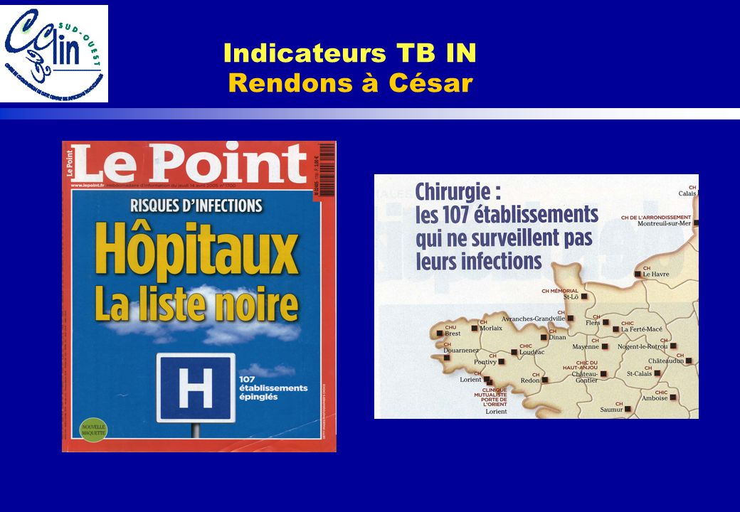 Indicateurs TB IN Rendons à César