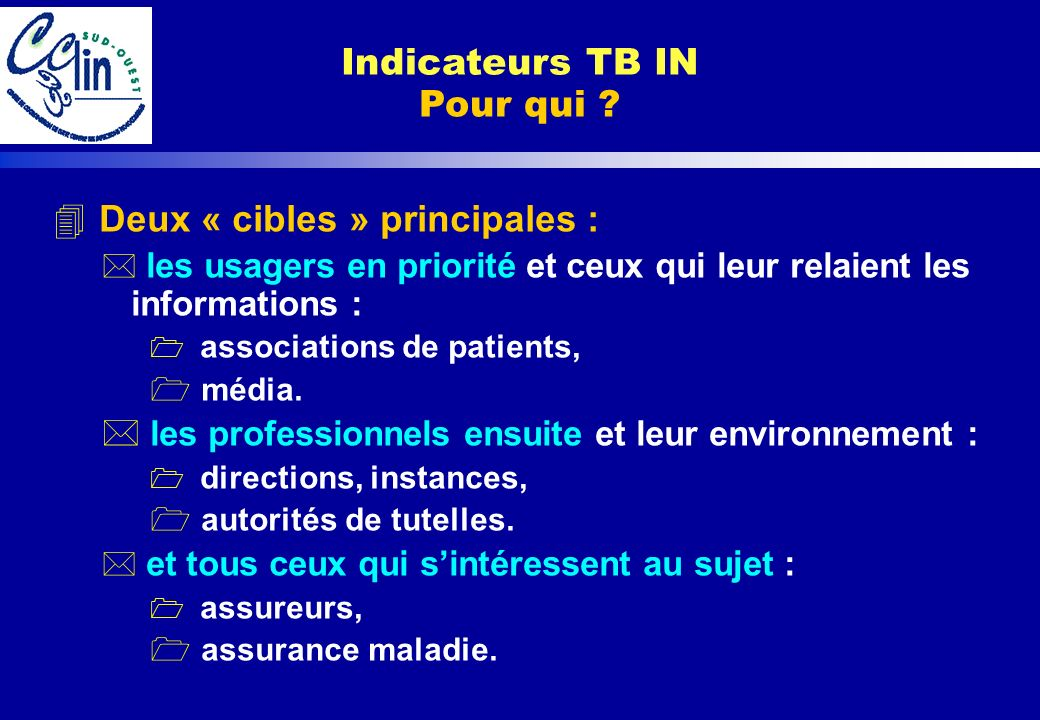 Indicateurs TB IN Pour qui