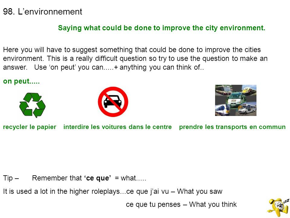 Saying what could be done to improve the city environment.