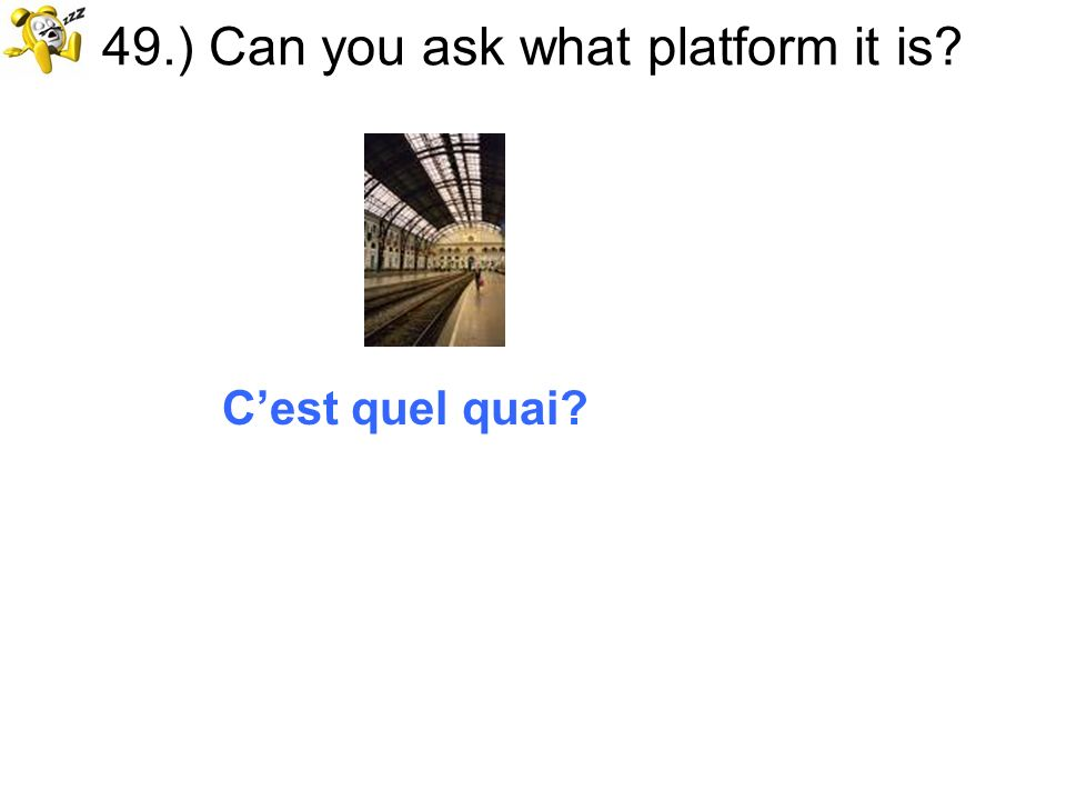 49.) Can you ask what platform it is