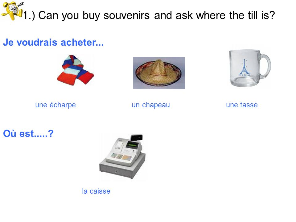 51.) Can you buy souvenirs and ask where the till is