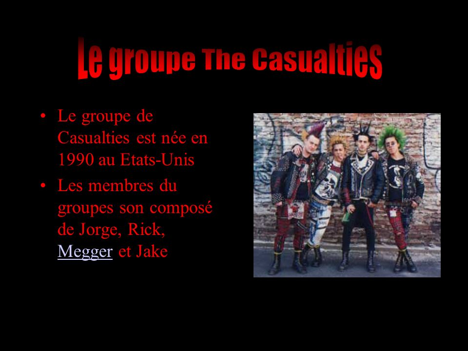 Le groupe The Casualties
