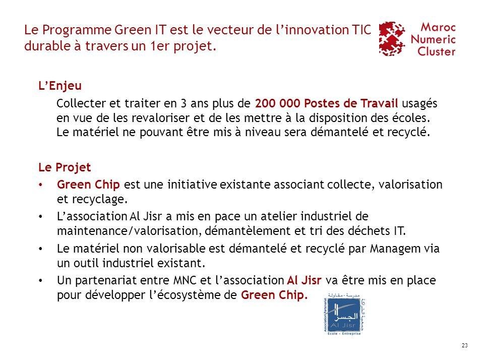 Le Programme Green IT est le vecteur de l'innovation TIC durable à travers un 1er projet.