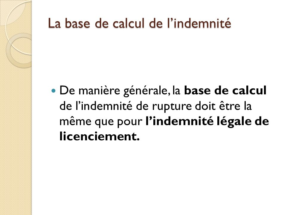La base de calcul de l'indemnité