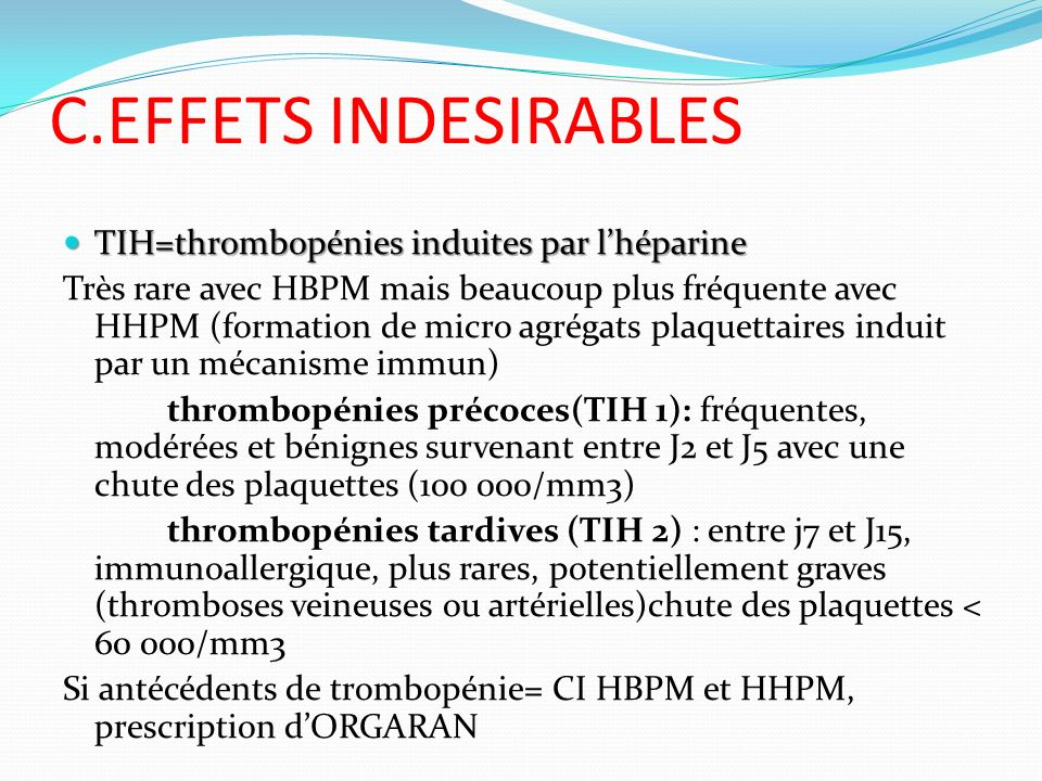 C.EFFETS INDESIRABLES TIH=thrombopénies induites par l'héparine