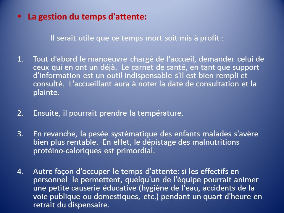 La gestion du temps d attente: