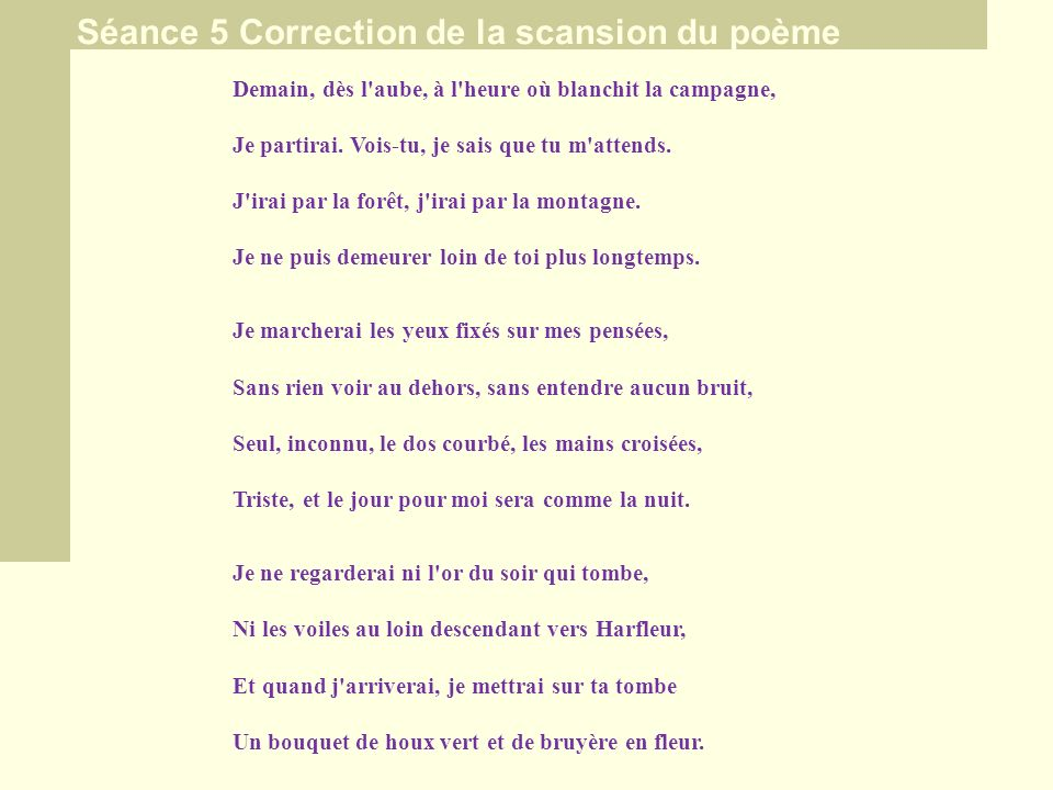 Séance 5 Correction de la scansion du poème