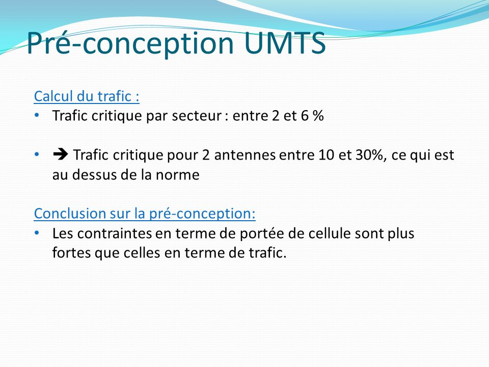 Pré-conception UMTS Calcul du trafic :