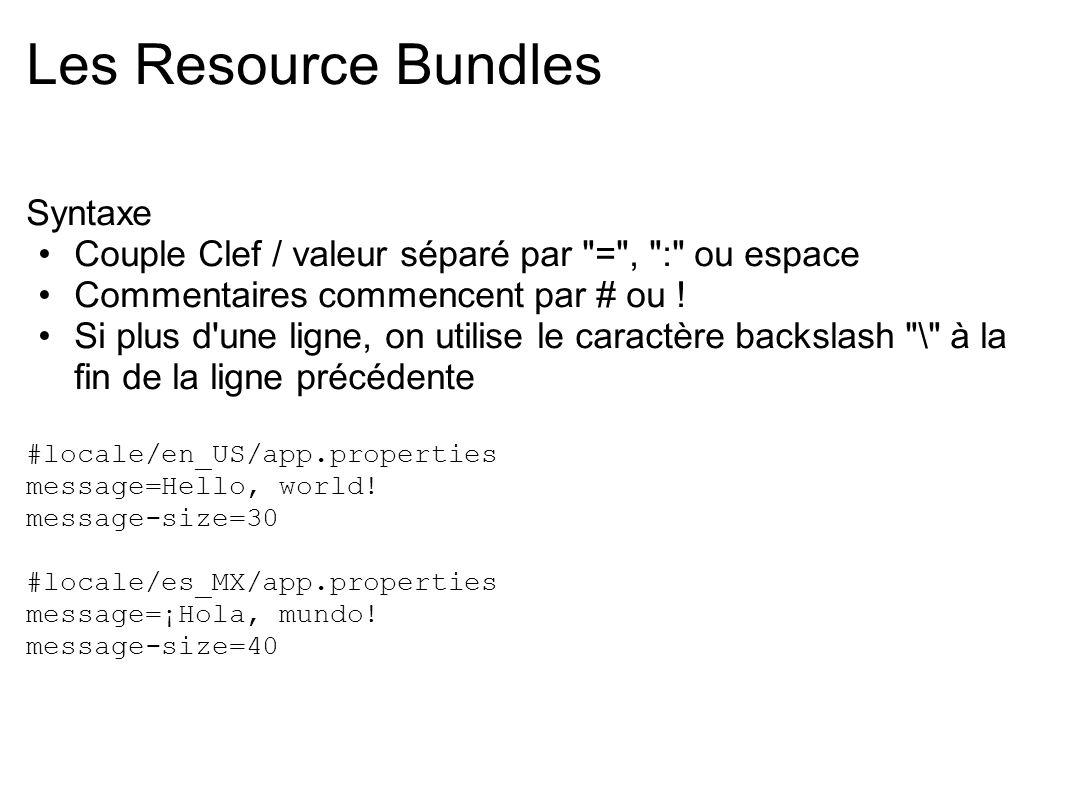 Les Resource Bundles Syntaxe