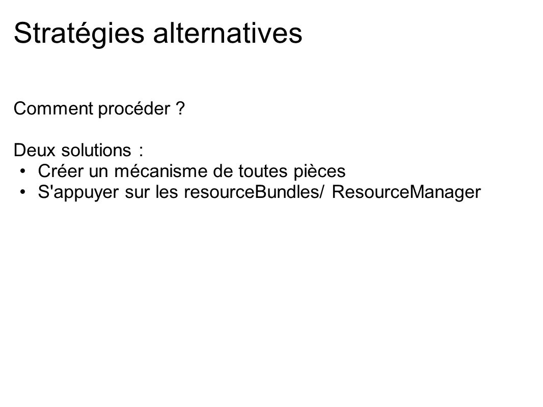 Stratégies alternatives