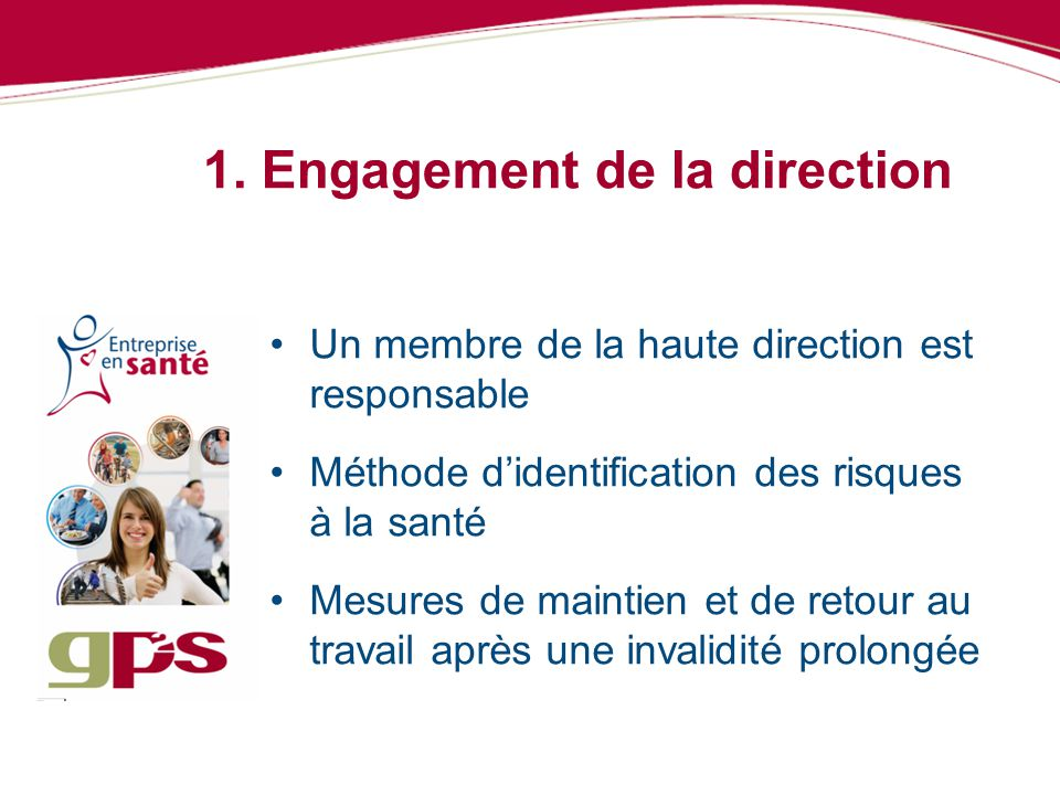 1. Engagement de la direction