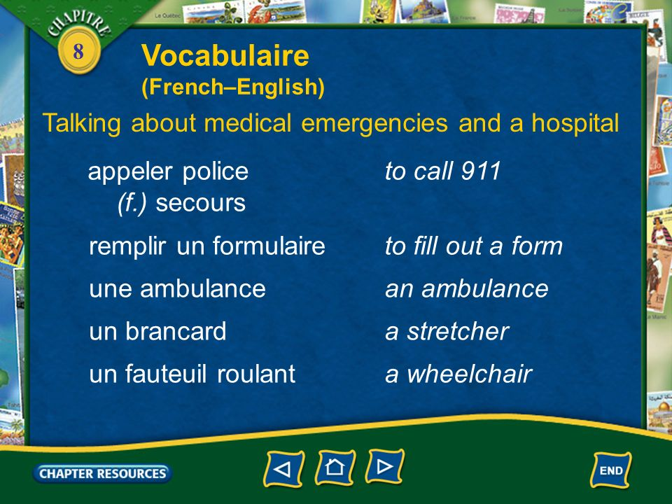 Vocabulaire Talking about medical emergencies and a hospital