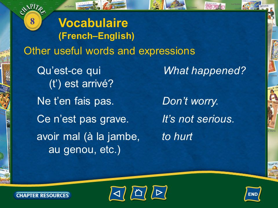 Vocabulaire Other useful words and expressions Qu'est-ce qui