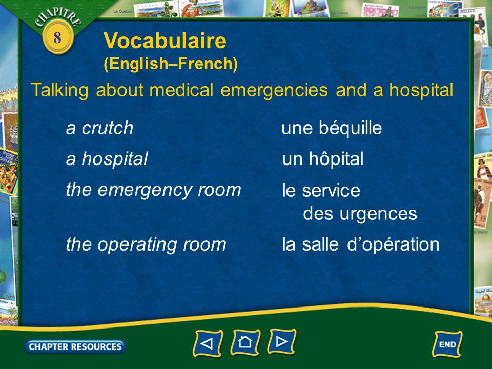 Vocabulaire Talking about medical emergencies and a hospital a crutch