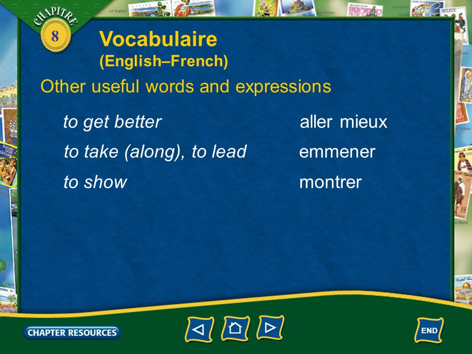 Vocabulaire Other useful words and expressions to get better