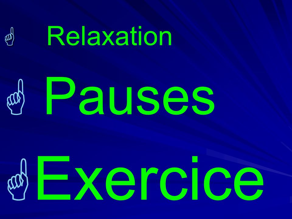Relaxation Pauses Exercice