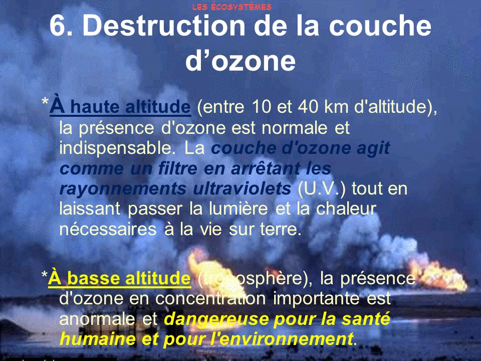 6. Destruction de la couche d'ozone