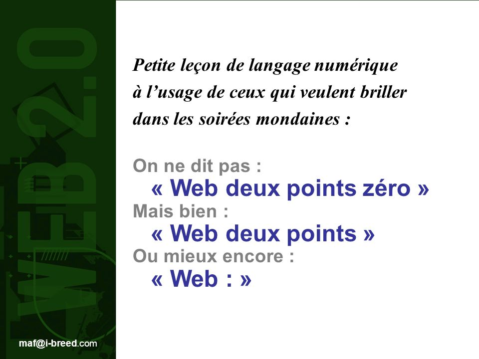 « Web deux points zéro » « Web deux points » « Web : »