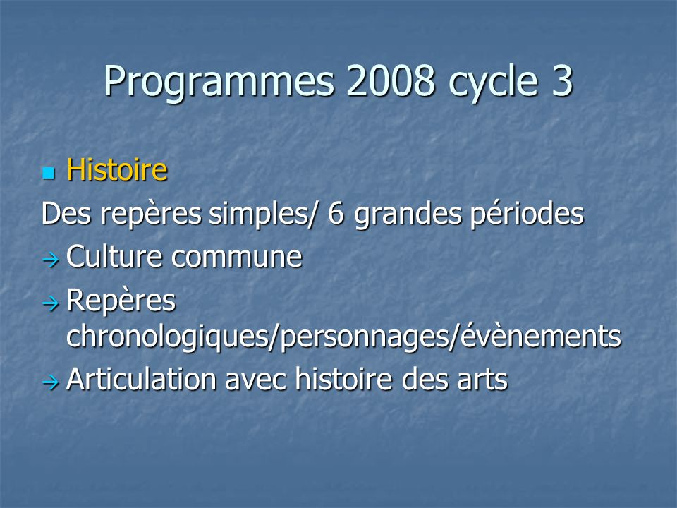 Programmes 2008 cycle 3 Histoire