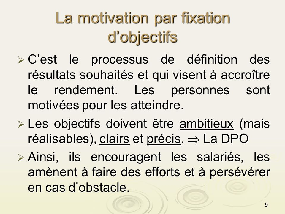 La motivation par fixation d'objectifs